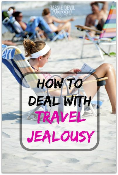 how to deal with travel jealousy