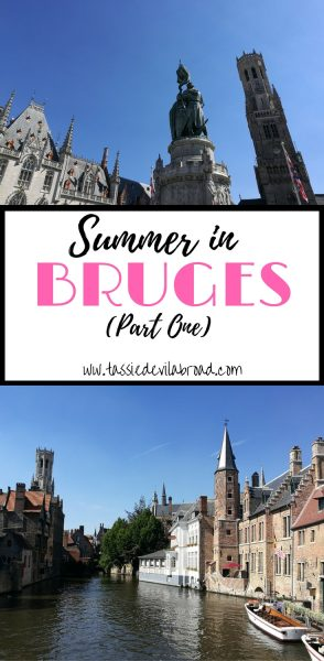 What it's like to visit the romantic city of Bruges in the middle of Summer!