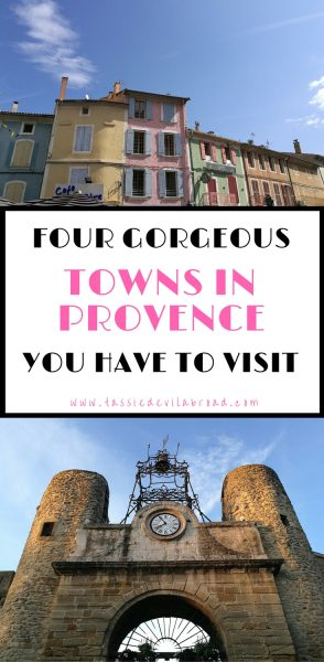 Four beautiful and relatively unknown towns in Provence, France that are definitely worth a visit!
