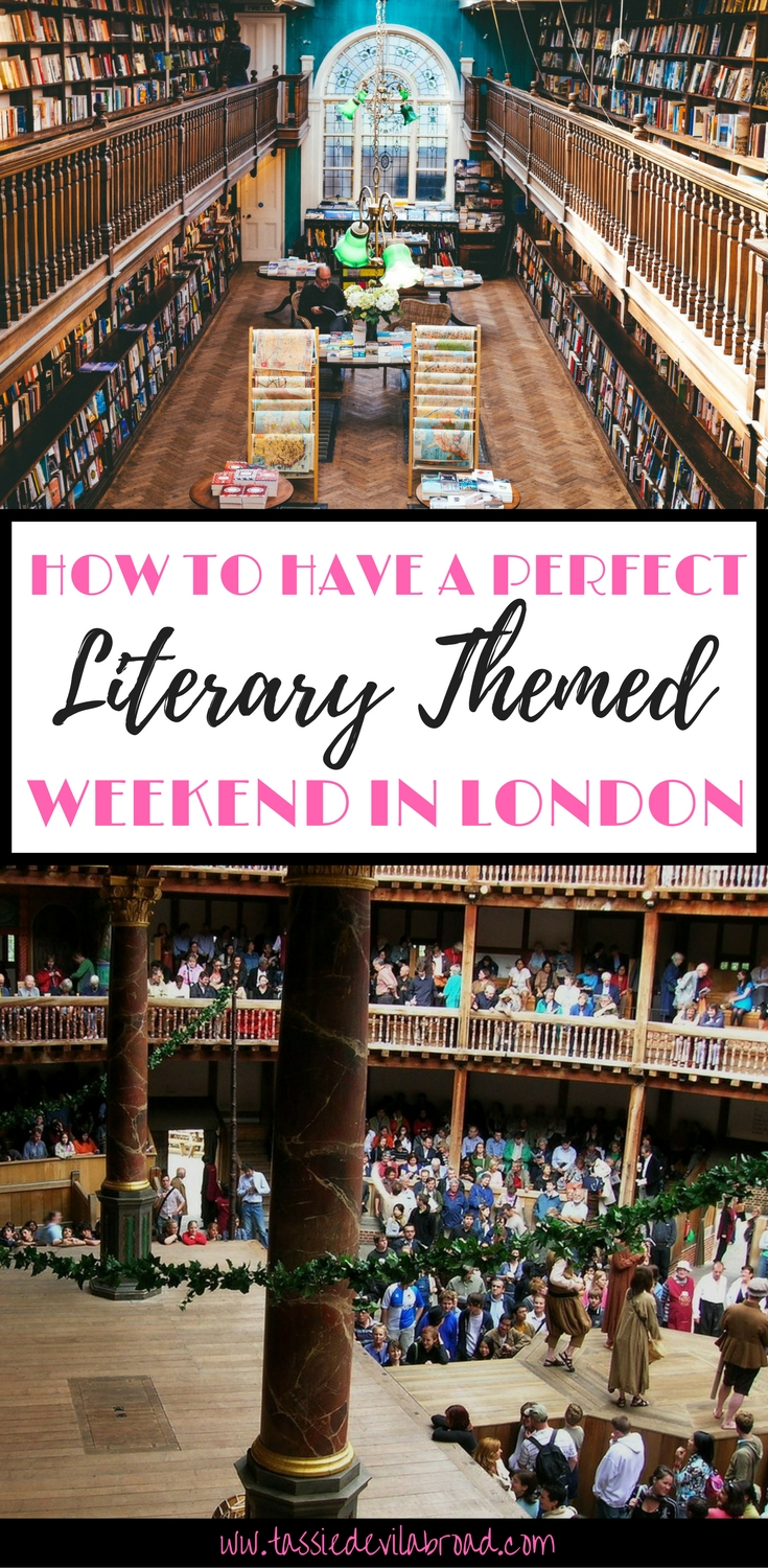 How to have the Perfect Literary Weekend in London!