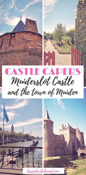 Find out everything you need to know about visiting the beautiful Dutch castle Muiderslot in the town of Muiden! #castles #Dutchcastle #travel #netherlands