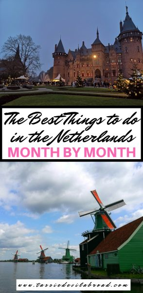 The best festivals, events and attractions to see in the Netherlands, month by month! #travelguide #netherlands #besttimetotravel