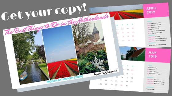 The best festivals, events and attractions to see in the Netherlands, month by month!