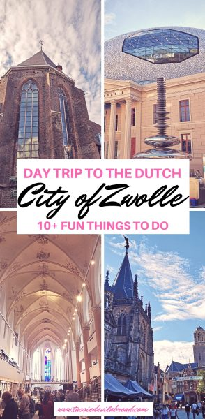 10+ Fun Things to do in the Dutch City of Zwolle! #zwolle #Netherlands #travel #citytrip