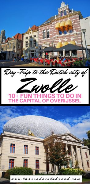 10+ Fun Things to do in the Dutch City of Zwolle! #holland #daytrips #travel #zwolle #overijssel