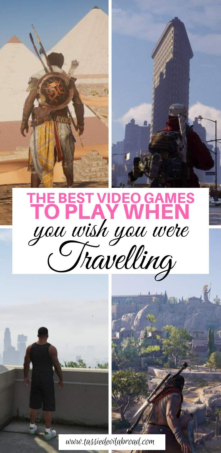Video games to play when you wish you were travelling but can't right now. #videogames #travelinspired