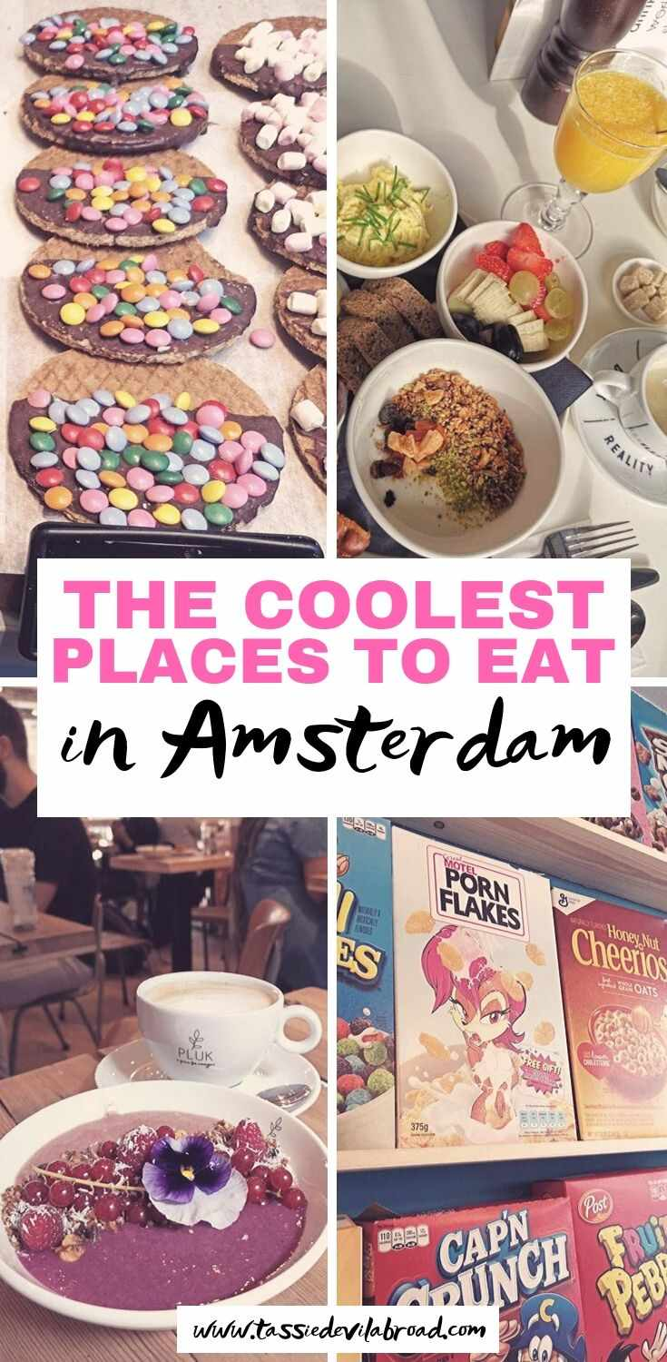 Read this guide to find the coolest cafes and restaurants to eat at in Amsterdam