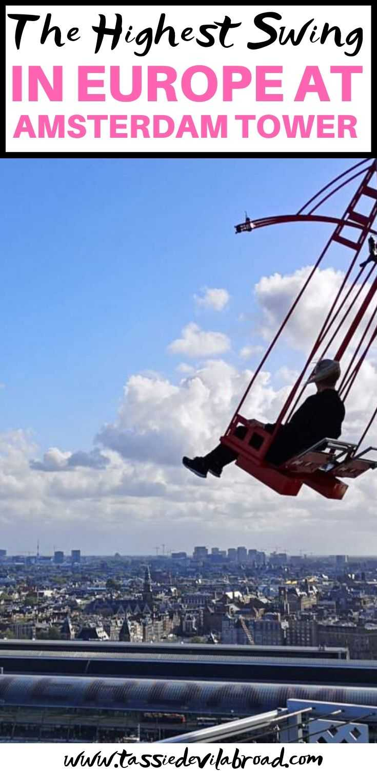 How to Experience the highest swing in Europe on Amsterdam's A'DAM Toren AKA Amsterdam Tower